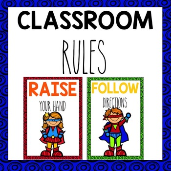 Classroom Rules Superhero Themed