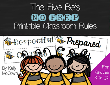 The Five Be's NO PREP Printable Classroom Rules