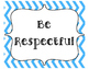 Classroom Rules- Three R's