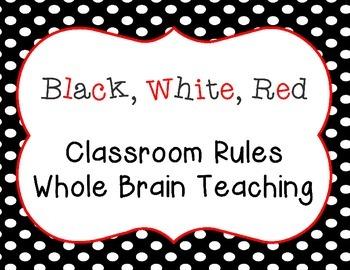 Classroom Rules {Whole Brain Teaching} Black/White/Red