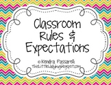Classroom Rules and Expectations {Chevron}