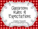 Classroom Rules and Expectations {Red, White, Black Polka Dot}