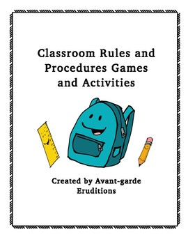 Classroom Rules and Procedures Games and Activities