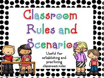 Classroom Rules and Scenarios