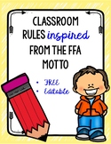 Classroom Rules inspired by the FFA Motto