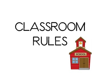 Classroom Rules for Kindergarten
