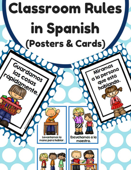 Classroom Rules in Spanish (Posters and Cards) Reglas del salon / escuela