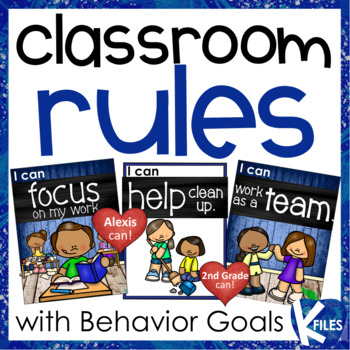 """Classroom Rules with """"I can"""" Statements with Personal Behavior Goals"""