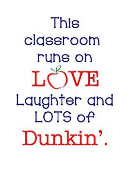 Classroom Runs on Dunkin