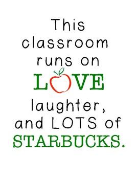 Classroom Runs on Starbucks