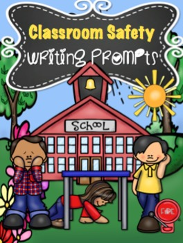 Classroom Safety Writing Prompts