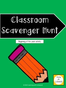 Classroom Scavenger Hunt - Beginning of the Year Activity for 2nd-4th grades