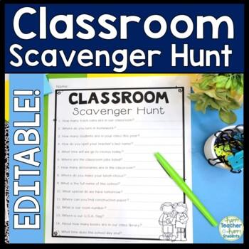 Classroom Scavenger Hunt: EDITABLE - Back to School Activity