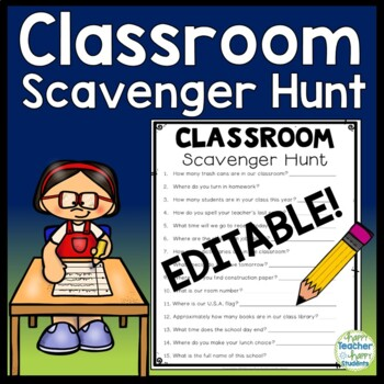 Classroom Scavenger Hunt: EDITABLE - Back to School Activity