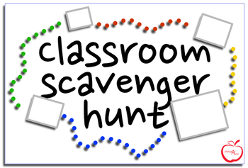 Classroom Scavenger Hunt- First day of school