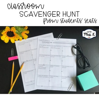 Classroom Scavenger Hunt (from the student's seats!)