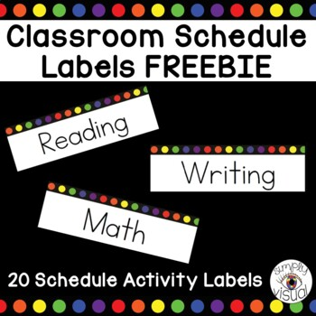 Classroom Schedule Labels with Rainbow Dots FREEBIE