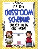 Classroom Schedule PreK-3