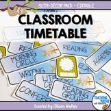 Classroom Schedule Timetable Sloth Decor EDITABLE
