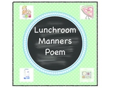 Classroom School Cafeteria Manners Lunch Poem Back to School Poster {printables}