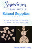 Classroom & School Supplies Vocabulary Puzzle Snowman