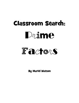 Classroom Search: Prime Factors