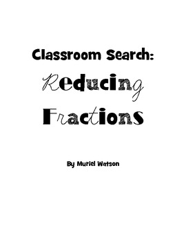 Classroom Search: Reducing Fractions