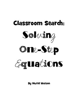 Classroom Search: Solving One-Step Equations