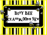 Classroom Set- BEE THEME