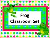 Classroom Set- FROGS THEME