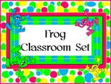 Classroom Set- FROGS THEME #3- Bright Colors
