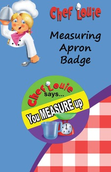 Classroom Set - Measuring PAPER Reward Badge - How to Cook with Chef Louie