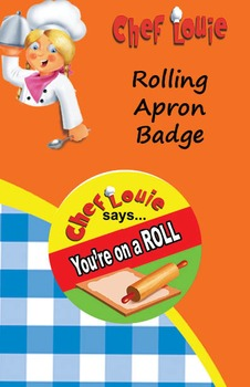 Classroom Set - Rolling Apron Reward Badge - How to Cook with Chef Louie