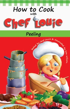Classroom Set - Peeling Cookbook - How to Cook with Chef Louie
