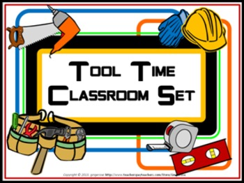 Classroom Set- Tool Time Theme (Building / Construction)