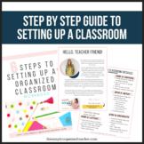 Classroom Set Up Guide