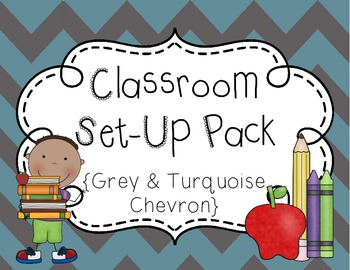 Classroom Set-Up Pack {Gray and Turquoise Chevron}