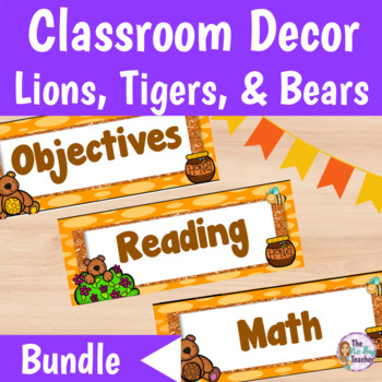 Classroom Decor Lions, Tigers and Bears Theme