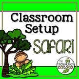 Classroom Set-up Pack *Safari*