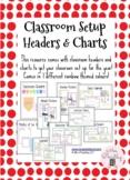 Classroom SetUp Headers & Charts