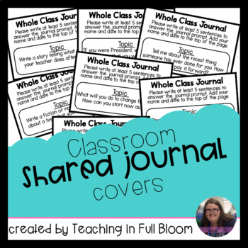 Classroom Shared Journal Covers with Prompts