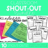 Classroom Shout-Out Bundle (Kindness, Wow Work, Effort, and More)