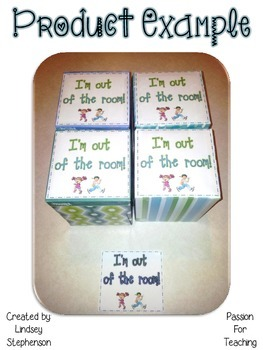 Classroom Sign: I'm out of the room!