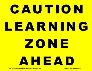 Classroom Sign: Caution Learning Zone Ahead  Great for Classroom,  Homeschool