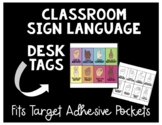 Classroom Sign Language Desk Tags for Target Pockets - 8 Signs