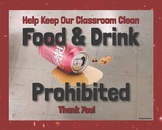 Classroom Sign Poster:  No food or drink