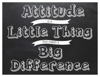 Classroom Sign~Attitude is a little Thing that makes a Big Difference