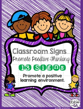 Classroom Signs: Promote A Positive Learning Environment