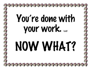 Classroom Signs- You're done with your work