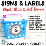 Classroom Signs and Labels EDITABLE   Black, White, & Red Decor